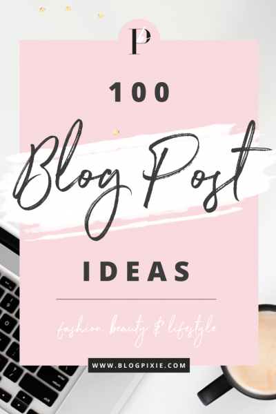 100 Blog Post Ideas