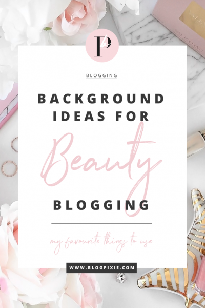 Beauty Blogging Background Ideas