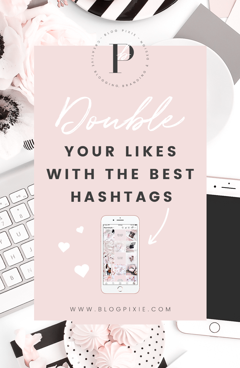 best top hashtags for likes followers Instagram