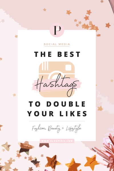 Best Hashtags To Boost Your Instagram Likes And Followers