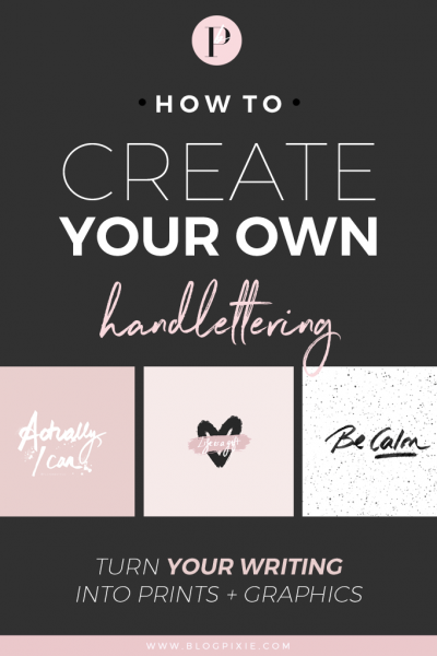 How To Create Your Own Hand Lettering