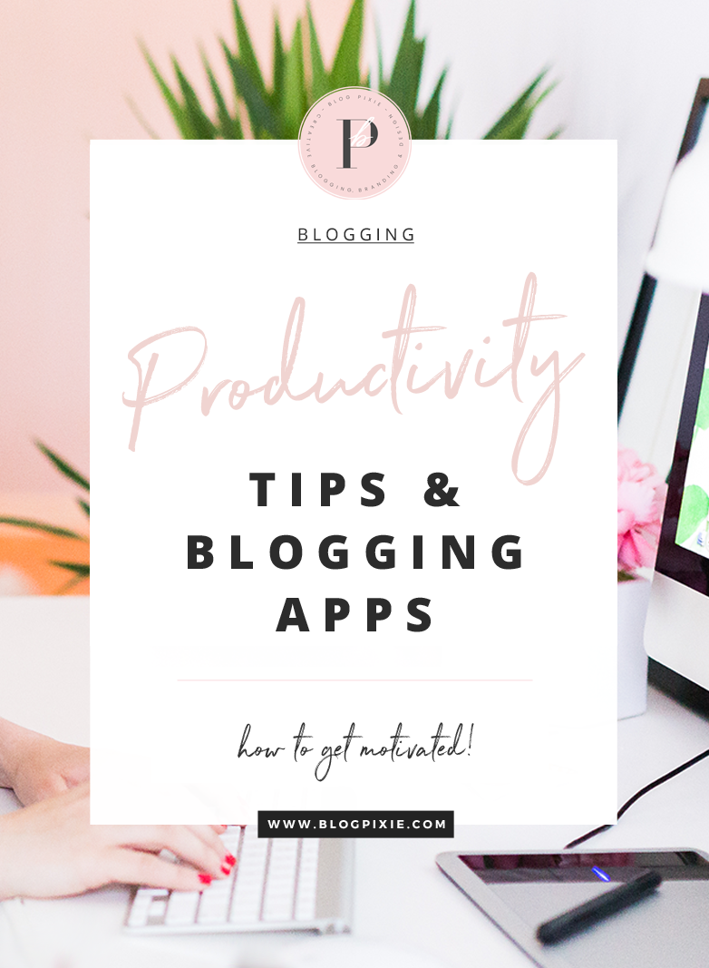 Best Blogging Apps And Productivity Tips For Bloggers