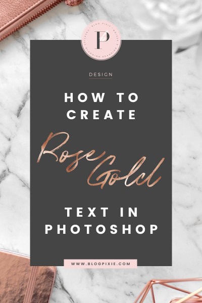 How To Create Rose Gold Text