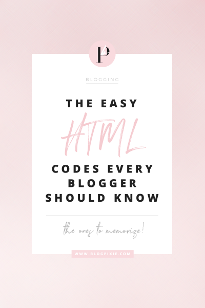 Easy HTML Codes For Bloggers