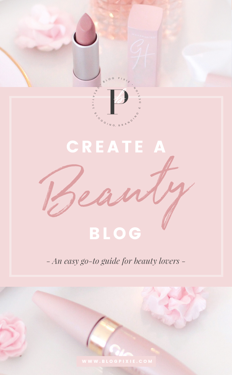 How to start a beauty blog for beginners