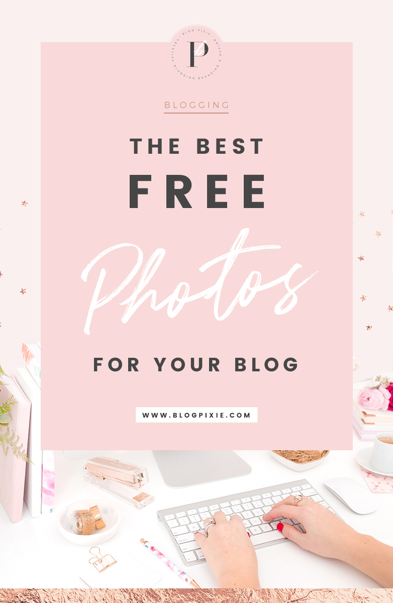 Where To Find The Best Free Photos For Your Blog