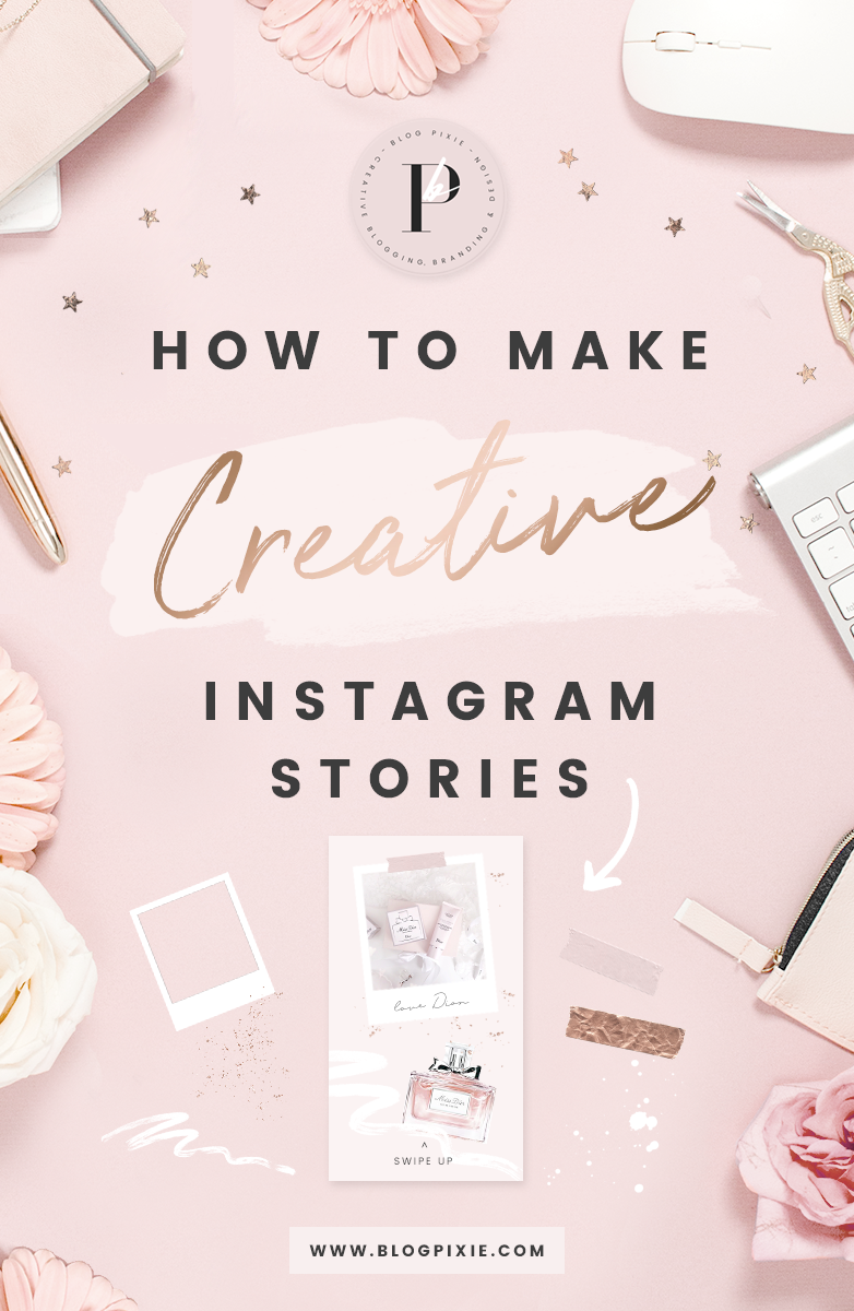 How To Make Creative Instagram Stories