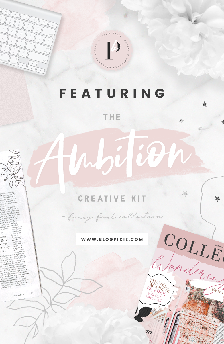 The Ambition Kit by Blog Pixie